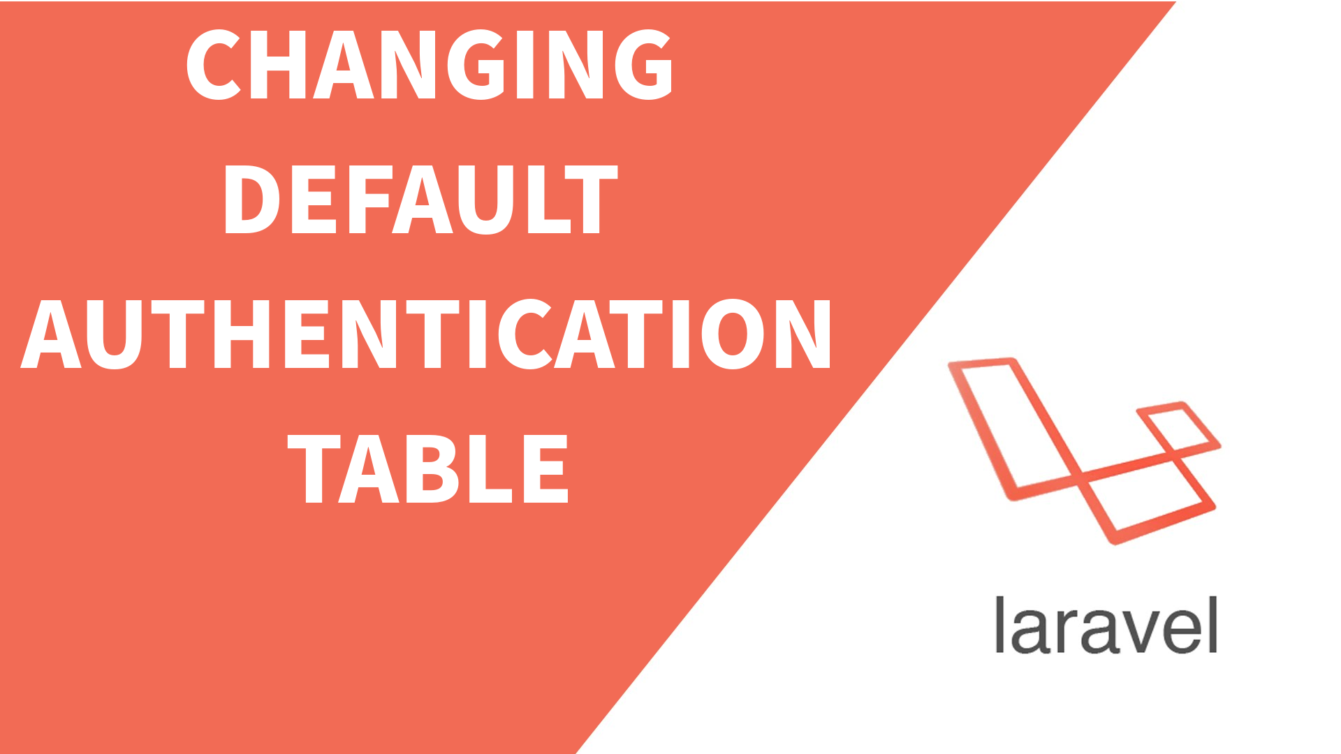 Changing Authentication Table in Laravel – 5 Balloons